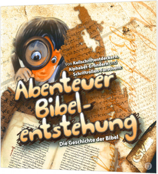 Abenteuer Bibel-Entstehung