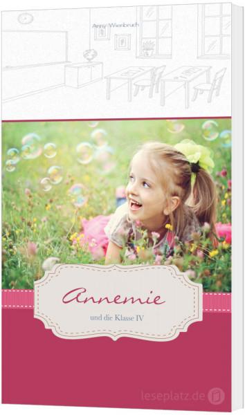 Annemie und die Klasse IV