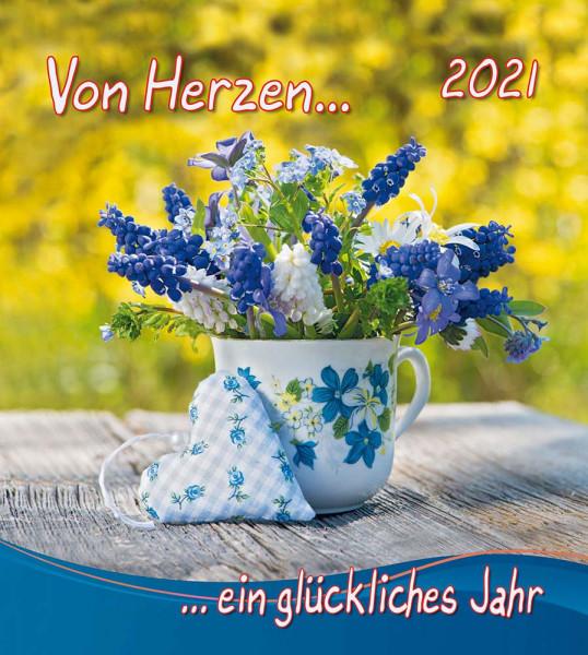 Von Herzen ein glückliches Jahr 2021 - Wandkalender